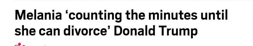 """英媒:""""第一夫人""""梅拉尼娅或与特朗普协议离婚"""